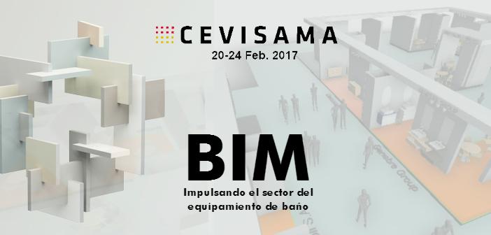CEVISAMA 2017 impulsa el BIM en el sector del equipamiento de baño