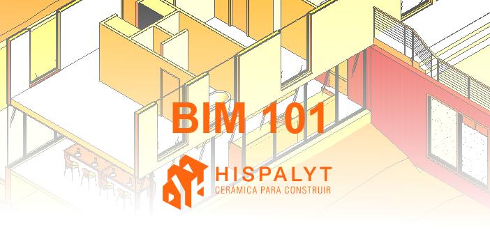 Portada Artículo - BIM 101 BIM y la industria de la construcción - Hispalyt