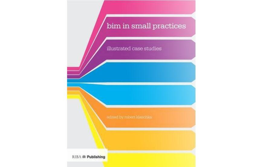 BIM-in-Small-Practices-Illustrated-Case-Studies