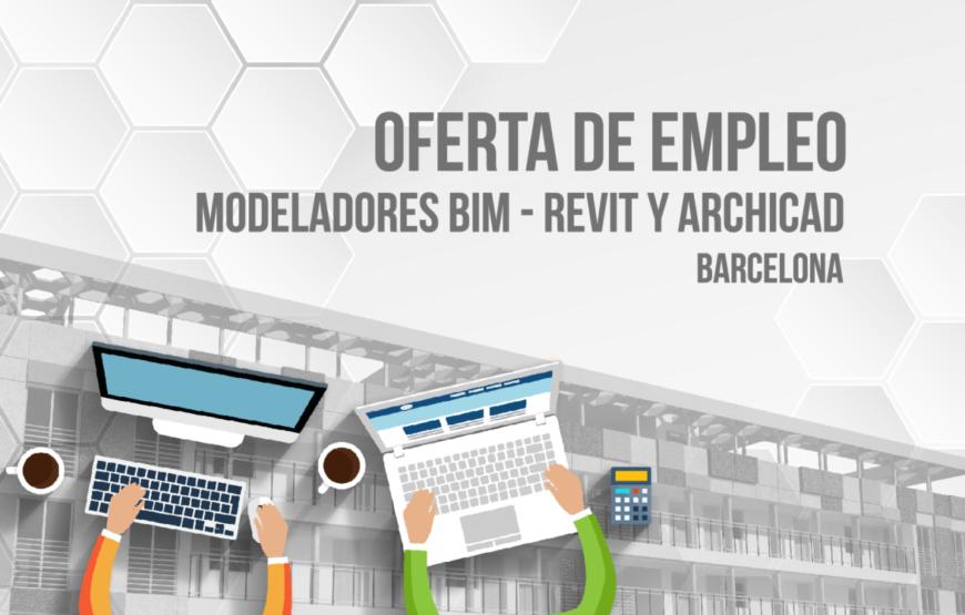 Oferta de empleo - Modeladores BIM - Revit y Archicad - Barcelona
