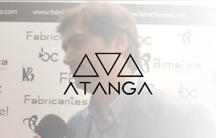 BIM - Entrevista a Javier Alonso Madrid - ATANGA - Beyond Building Barcelona