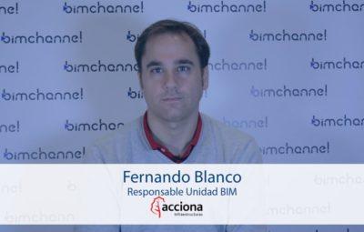 BIM Entrevista a Fernando Blanco de ACCIONA - BIMEXPO 2016