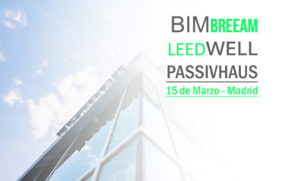 Jornada BIM - BREEAM® - LEED® - WELL - Passivhaus