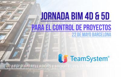 """Jornada """"BIM 4D & 5D para el Control de Proyectos"""" - Barcelona"""