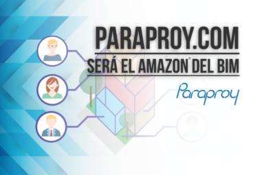 Paraproy.com será al Amazon del BIM - paraproy - bimchannel PORTADA PAGINA PRINCIPAL
