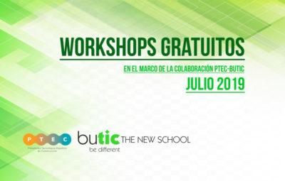 Workshops gratuitos en el marco de la colaboración PTEC-BUTIC