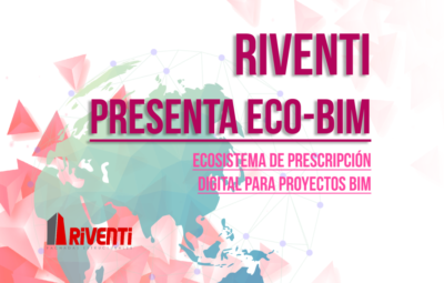 riventi ECO-BIM - BIMCHANNEL BIMETICA - PRESCRIPCION DEGITAL DE OBJETOS BIM.jpg