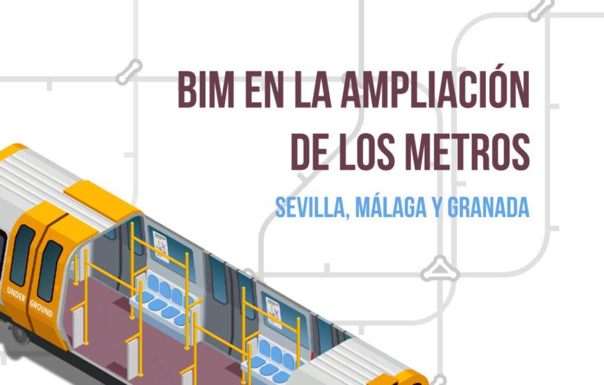 BIM en la ampliación de los metros de Sevilla, Málaga y Granada foto de portada
