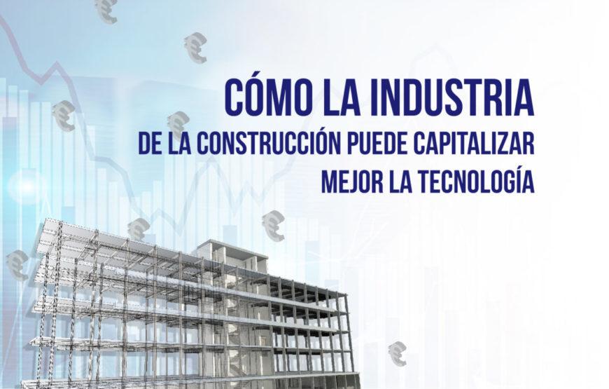 Cómo afecta la transición digital al resultado final cómo la industria de la construcción puede capitalizar mejor la tecnología.png