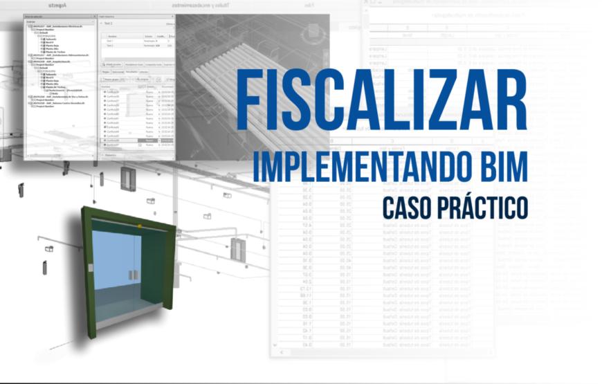 Fiscalizar implementando BIM - Es una fiscalización efectiva - Caso práctico - portada bimchannel