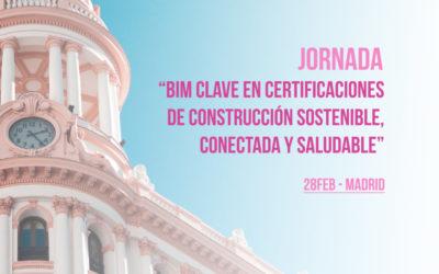 foto portada Jornada BIM clave en certificaciones de Construcción Sostenible, Conectada y Saludable Madrid - bimchannel