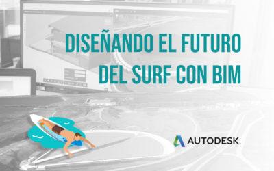 Diseñando el futuro del surf con bim - bimchannel