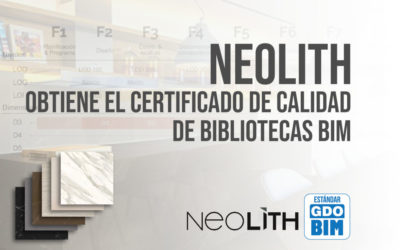 Neolith obtiene el Certificado de Calidad de Bibliotecas BIM - FOTO PORTADA BIMCHANNEL