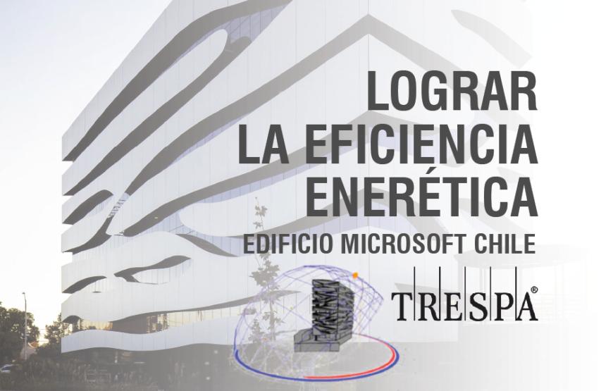 Lograr-Eficiencia-Energetica-Edificio-Microsoft-Chile-Trespa-BIMCHANNEL